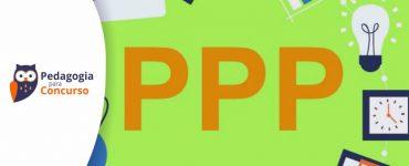 O QUE É O PROJETO POLÍTICO-PEDAGÓGICO (PPP)